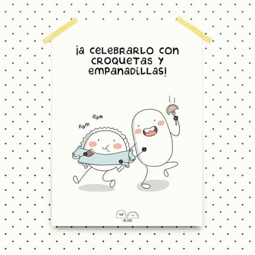 """L‡ámina 30x40 cm """"A celebrarlo"""" de Croqueta y Empanadilla"""