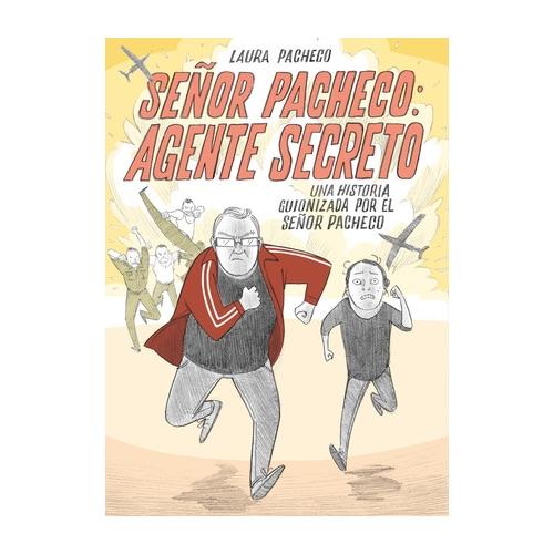 Señor Pacheco: Agente Secreto de Laura Pacheco