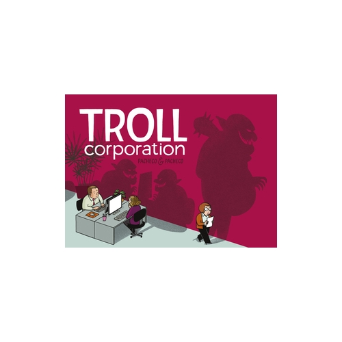Troll Corporation de Carmen Pacheco y Laura Pacheco
