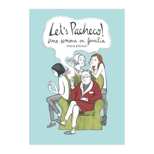 Let's Pacheco! Una semana en familia de Carmen Pacheco y Laura Pacheco