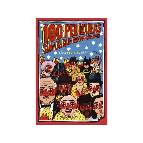 100 peliculas de Ricardo Cavolo