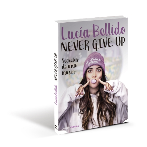 Never give up de Lucia Bellido