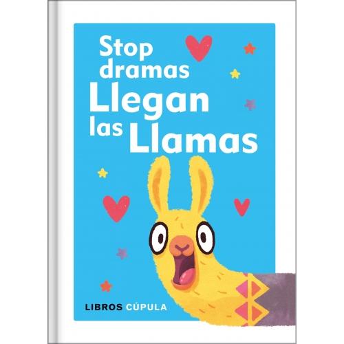 Stop dramas llegan las llamas