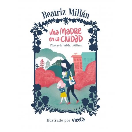 Una madre en la ciudad de Beatriz Millán