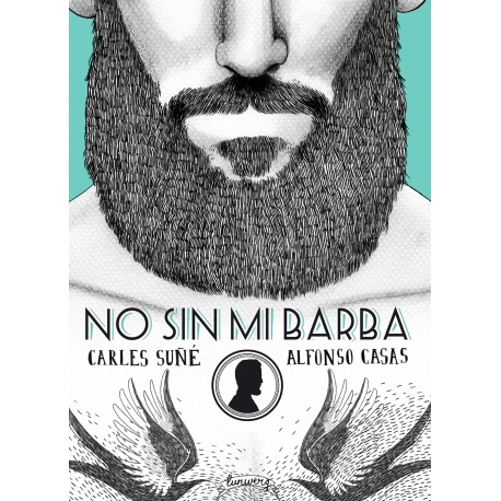 No sin mi barba de Carles Suñé y Alfonso Casas